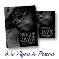 Black & White Flyers & Posters