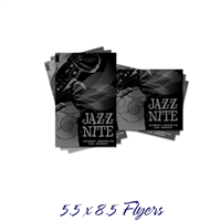 5.5 x 8.5 B&W Flyers & Posters